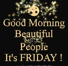 good morning beautiful people its friday pic websearch gif