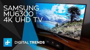 samsung mu6300. samsung mu6300 4k uhd tv - hands on review mu6300 t