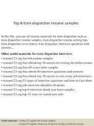 Top 8 train dispatcher resume samples In this file, you can ref resume  materials for ...