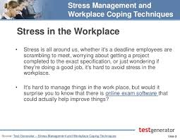 Workplace Stress Management Stress Management And Workplace Coping Techniques