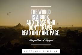 24 Quotes About Travel To Inspire Your Next Vacation