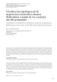 Clasificación tipológica de la arquitectura doméstica romana. Reflexiones a  partir de las ciudades del NE peninsular