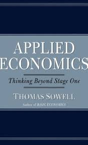 melhores ideias sobre applied economics no economia applied economics thinking beyomd stage one thomas sowell