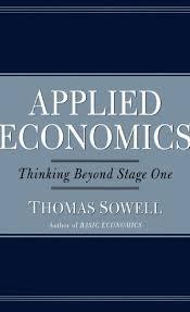melhores ideias sobre applied economics no economia applied economics thinking beyomd stage one thomas sowell