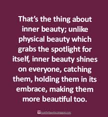 Beautiful Heartfelt Quotes Best Of Inner Beauty Quotes Heartfelt Love And Life Quotes