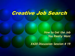Creative Job Search How To Get The Job You Really Want X420