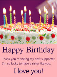 happy birthday cakes with wishes for sisters. Simple Wishes To My Best Supporter Sis  Happy Birthday Card In Cakes With Wishes For Sisters