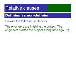 I have a textbook (making connections by pakenham) for esl learners in academic settings in the us which has this example of a relative clause (underlined): Ppt Relative Clauses Powerpoint Presentation Free Download Id 3488979