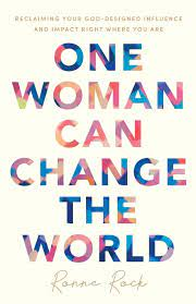 One Woman Can Change the World: Reclaiming Your God-Designed Influence and  Impact Right Where You Are: Amazon.de: Rock: Fremdsprachige Bücher