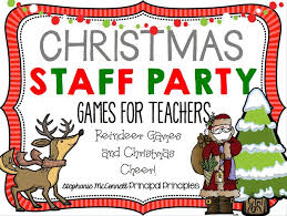 Christmas Staff Party for teachers and staff; Reindeer Games and Christmas  Cheer!