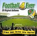Football 4 Ever: 20 Original Anthems