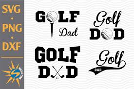 File usage on other wikis. Golf Dad Svg Png Dxf Digital Files Include 713446 Cut Files Design Bundles