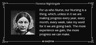 Florence Nightingale Quotes Custom Florence Nightingale Quote For Us Who Nurse Our Nursing Is A Thing