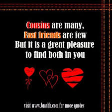 Cousin Love Quotes Unique Quotes About My Favorite Cousin 48 Quotes