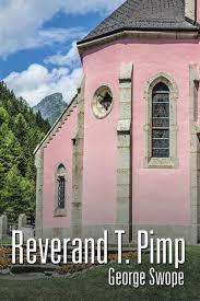 Reverand T. Pimp by <b>George</b> Swope, Paperback | Barnes & Noble®