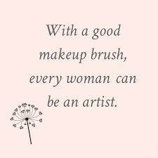 Makeup And Beauty Quotes Best of Makeup Brushes 24 Pinterest Beauty Quotes Makeup And Maskcara
