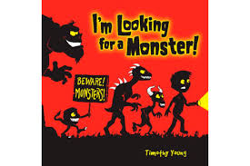 i m looking for a monster by timothy young