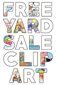 Free Yard Sale Signs Free Garage Sale Images Yard Sale Clipart Yard Sale For