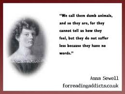 Anna Sewell Black Beauty Quotes Best of 24 Beautiful Anna Sewell Quotes For Reading Addicts