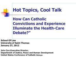 hot topics cool talk how can catholic convictions and experience 1 hot topics cool