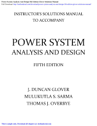 Power System Analysis Design Solution Manual Power System Analysis And Design 5th Edition Glover