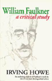william faulkner most famous works william faulkner a critical study