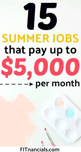 Summer Jobs 15 Awesome Summer Jobs That Pay Up To 5 000 Per Month