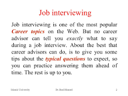 best things to say in an interview advanced technical writing lecture 10 job interview 23 7 ppt download