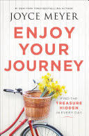 <b>Enjoy</b> Your Journey: Find the Treasure Hidden in <b>Every Day</b> - Joyce ...