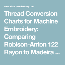 Robison Anton Color Chart Thread Conversion Charts For Machine Embroidery Comparing