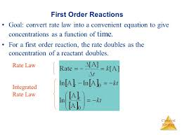 59 first order reactions goal convert rate law