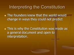Image result for Interpretation of the Constitution in today's world