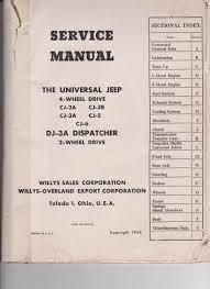jeep willys service manual models dj3a cj2a cj3a cj3b cj5 cj6 jeep service manual index 001