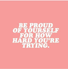 Proud Of You Quotes 76 Amazing Be Proud Stay Positive Things Will Get Better😊 Follow My Insta