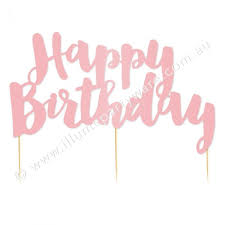 Happy Birthday Pink Foil Cake Topper 1 Pce