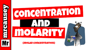 Concentration Of Solutions Molarity Solutions Concentrations And Dilutions Youtube