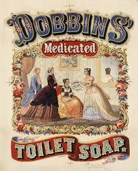 "Плакат ""Dobbins. Медицинское <b>туалетное мыло</b>"" США <b>1869</b> (с ..."