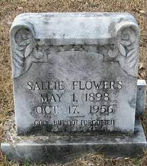 Sallie Flowers (1898-1956) - Find A Grave Memorial