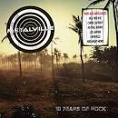 Metalville: 10 Years of Rock