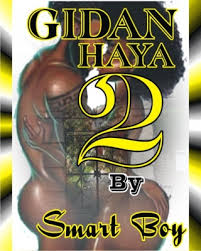 It is mostly used by hausa christians during worship service. Gidan Haya 2 Adult Only 18 By Smart Boy Okadabooks