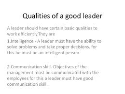 qualities of a good leader essay acirc online thesis sites custom admission essay nursing