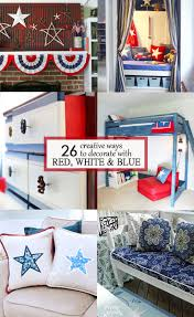 image decorate. Check Out These 26 Creative Ways To Decorate With Red, White And Blue For Some Image