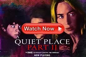 Watch 'A Quiet Place Part-2' Streaming Free: Where to Available? – Film  Daily