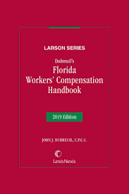 Dubreuils Florida Workers Compensation Handbook