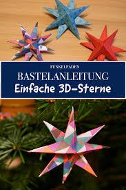 Anleitung Einfache 3d Sterne Aus Papier Basteln Mit