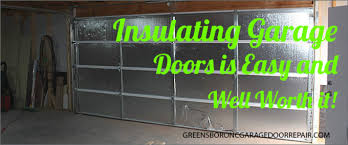 insulating garage doorInsulating Garage Doors is Easy and Well Worth it  Greensboro NC