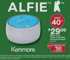 kenmore alfie. buy (1) kenmore alfie voice-controlled personal shopper $29.99 (reg $49.99) receive $50 in shop your way rewards points with purchase \u0026 activation