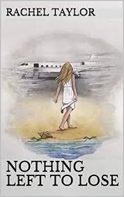 Nothing Left To Lose - Kindle edition by Taylor, Rachel, Watts, Melanie.  Romance Kindle eBooks @ Amazon.com.