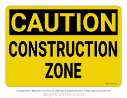 Printable Construction Signs Pin By Muse Printables On Printable Signs At Signcastle Com