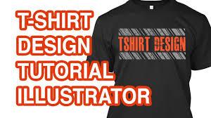 How To Make A Tshirt Design Using Illustrator How To Design A T Shirt In Illustrator